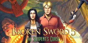 Broken Sword : Serpent's Curse